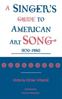 Cover A Singer's Guide to the American Art Song: 1870-1980