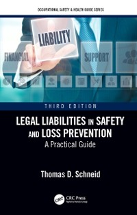 Cover Legal Liabilities in Safety and Loss Prevention