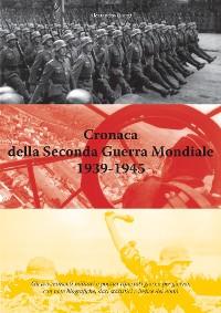 Cover Cronaca della Seconda Guerra Mondiale 1939-1945