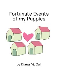 Cover Fortunate Events of My Puppies
