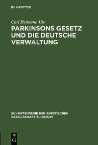 Cover Parkinsons Gesetz und die deutsche Verwaltung