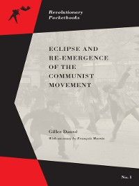 Cover Eclipse and Re-Emergence of the Communist Movement