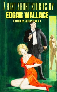 Cover 7 best short stories by Edgar Wallace