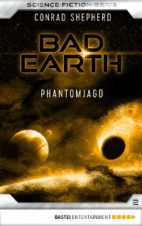 Cover Bad Earth 2 - Science-Fiction-Serie