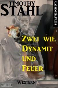 Cover Zwei wie Dynamit und Feuer: Western