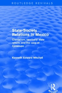 Cover Revival: State-Society Relations in Mexico (2001)