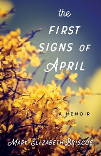 Cover The First Signs of April
