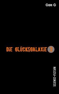 Cover Die Glücksgalaxie 2