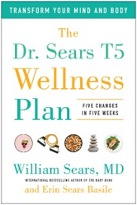 Cover The Dr. Sears T5 Wellness Plan