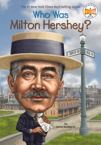Cover Who Was Milton Hershey?