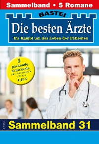 Cover Die besten Ärzte - Sammelband 31