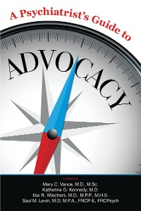 Cover A Psychiatrist's Guide to Advocacy