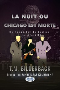 Cover La Nuit Ou Chicago Est Morte