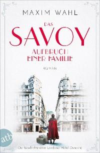Cover Das Savoy - Aufbruch einer Familie