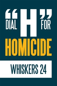 Cover Dial &quote;H&quote; for Homicide