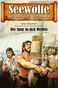 Cover Seewölfe - Piraten der Weltmeere 741