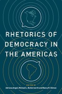 Cover Rhetorics of Democracy in the Americas