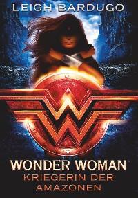 Cover Wonder Woman - Kriegerin der Amazonen