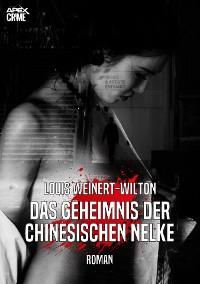 Cover DAS GEHEIMNIS DER CHINESISCHEN NELKE