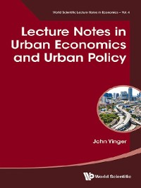 Cover Lecture Notes In Urban Economics and Urban Policy