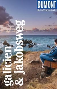 Cover DuMont Reise-Taschenbuch Reiseführer Galicien & Jakobsweg