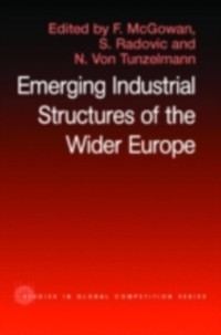 Cover Emerging Industrial Structure of the Wider Europe