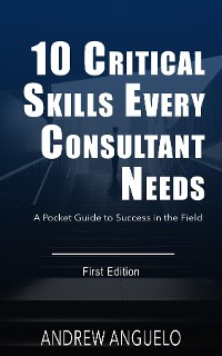 Cover 10 Critical Skills Every Consultant Needs