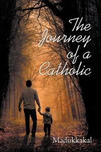 Cover The Journey of a Catholic