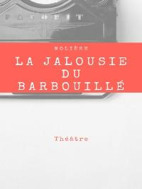 Cover La Jalousie du Barbouillé