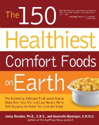 Cover The 150 Healthiest Comfort Foods on Earth
