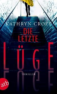Cover Die letzte Lüge