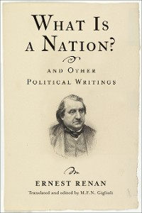 Cover What Is a Nation? and Other Political Writings