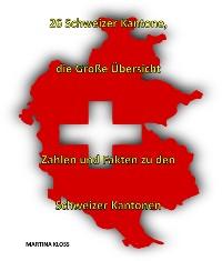 Cover 26 Schweizer Kantone – die große Übersicht