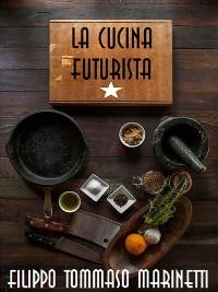 Cover La cucina futurista