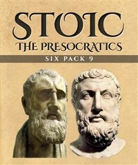 Cover Stoic Six Pack 9 - The Presocratics (Illustrated)