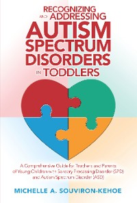Cover Recognizing and Addressing Autism Spectrum Disorders in Toddlers