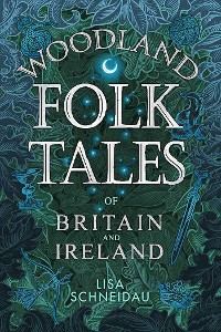 Cover Woodland Folk Tales of Britain and Ireland