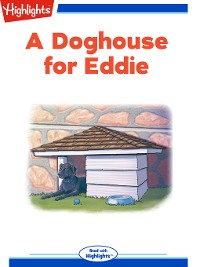 Cover A Doghouse for Eddie
