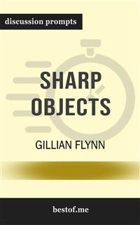 "Cover Summary: ""Sharp Objects"" by Gillian Flynn 