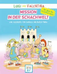 Cover Luigi und Valentina, Mission in der Schachwelt
