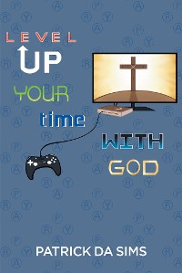 Cover Level Up Your Time with God