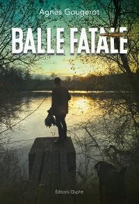 Cover Balle fatale