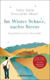Cover Im Winter Schnee, nachts Sterne. Geschichte einer Heimkehr