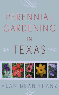 Cover Perennial Gardening in Texas