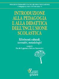 Cover Introduzione alla pedagogia e alla didattica dell'inclusione scolastica. Riferimenti culturali, normativi, metodologici