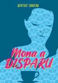 Cover Mona a disparu