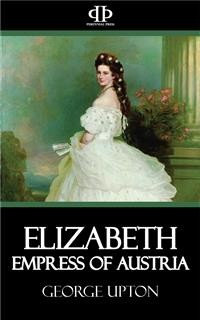 Cover Elizabeth - Empress of Austria