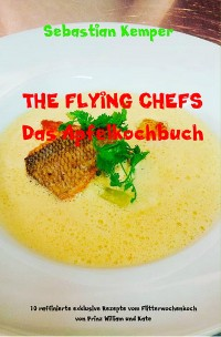 Cover THE FLYING CHEFS Das Apfelkochbuch