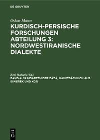Cover Mundarten der Zâzâ, hauptsächlich aus Siwerek und Kor