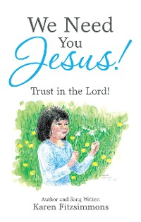 Cover We Need You Jesus!